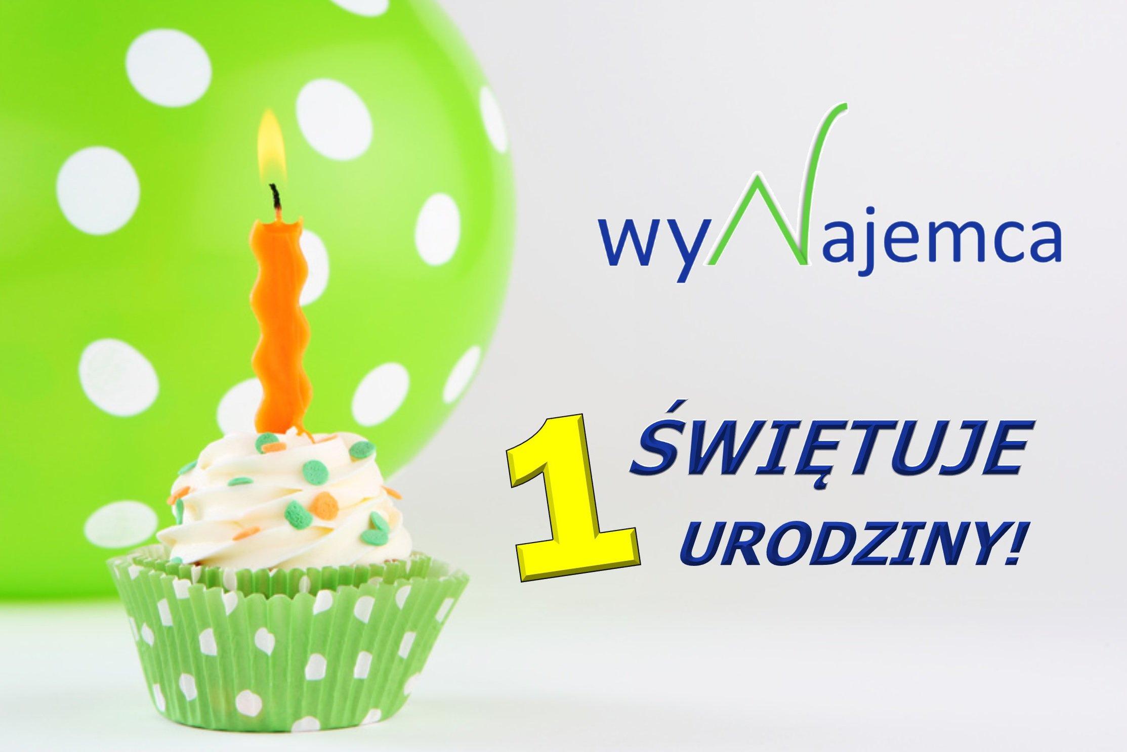 1 urodziny wyNajemcy!
